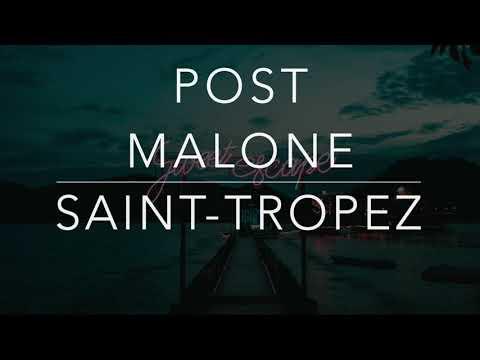 Post Malone – Saint-Tropez (Lyrics/Tradução/Legendado)(HQ)