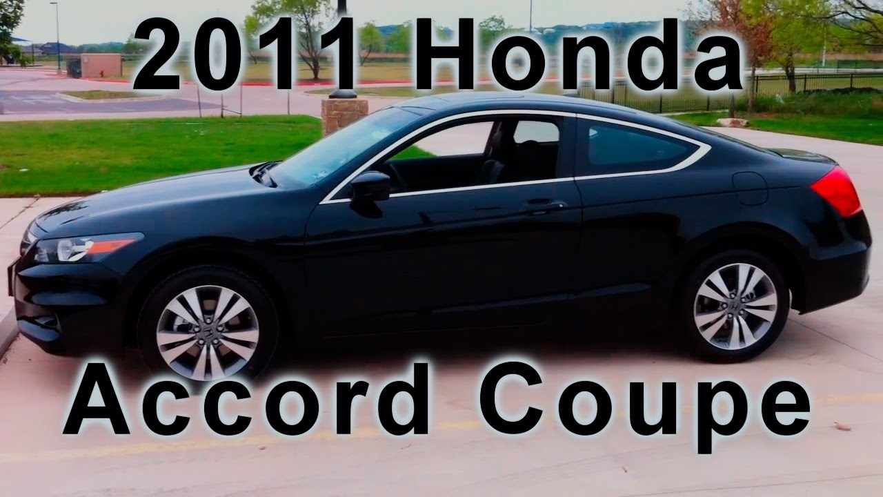 2011 Honda Accord Coupe Ex L Youtube