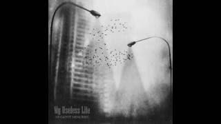 My Useless Life - Negative Memories (Full Album)