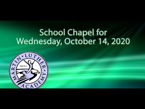 Martin Luther Academy chapel October 14, 2020