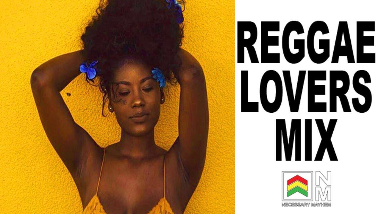 Reggae Lovers Rock Mix Best 2018