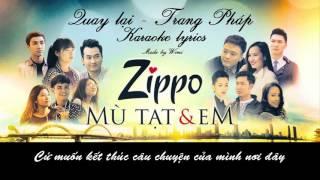 [Karaoke - Beat] Quay Lại - Trang Pháp - Nhạc phim Zippo, Mù Tạt Và Em - Karaoke
