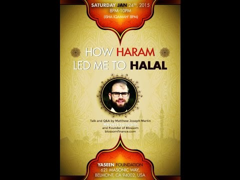 [CONVERT to ISLAM story] How The Haram Led Me To The Halal - Matthew Joseph Martin