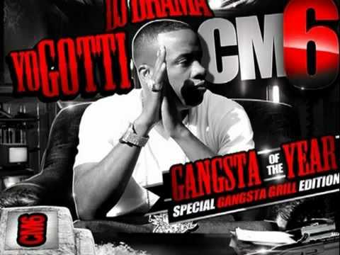 Yo Gotti-What It Iz Homie (CM6 Gangstar of the year) Prod.by Kane