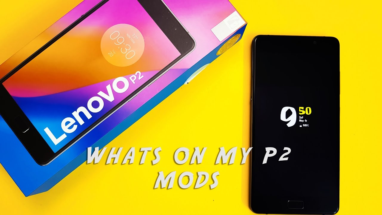 Mods on My Device | Apps on My Lenovo P2 | No Root Required
