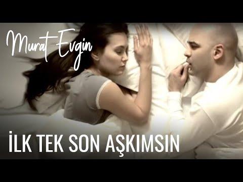 Murat Evgin - İlk tek Son Aşkımsın