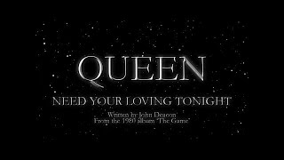 Queen - need your loving tonight (official lyric video)