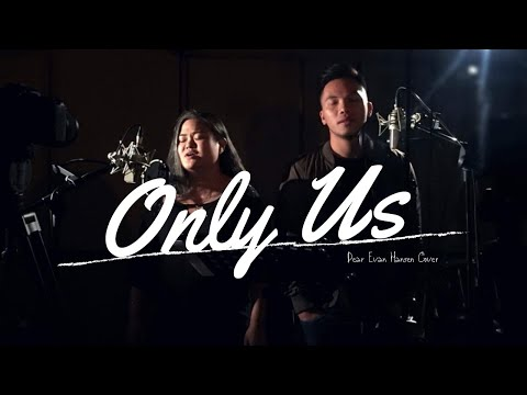 Only Us | Dear Evan Hansen ft. Poppert Bernadas & Gimbey dela Cruz