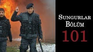 SUNGURLAR 101.Bölüm - HD