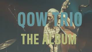 Download Mp3 Qow Trio / Album Teaser Video