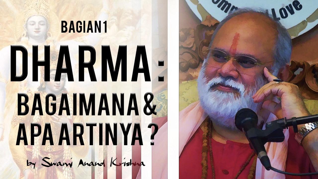 Dharma : Bagaimana Apa Artinya? (Bag.1) - YouTube