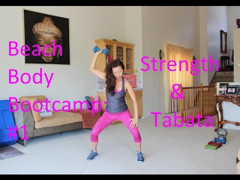 Strength &  Tabata Total Body Burn!  Beach Body Bootcamp #1