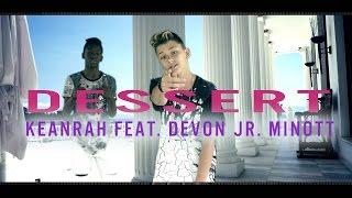 """Keanu Rapp feat. DEVON JR. MINOTT """"Dessert"""" Dawin Cover prod. by Vichy Ratey"""
