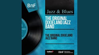 Provided to YouTube by Believe SAS Tell Me · The Original Dixieland...