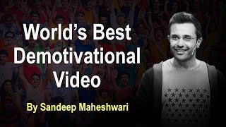 World's Best Demotivational Video - By Sandeep Maheshwari | Hindi