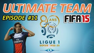 FIFA 15 - Ultimate Team EP11 - Spéciale Equipe Ligue 1, D4 the end ? Gameplay HD FR PS4