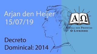Decreto Dominical, 2014   Arjan den Heijer (15/07/19)