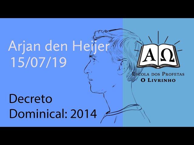 Decreto Dominical, 2014 | Arjan den Heijer (15/07/19)