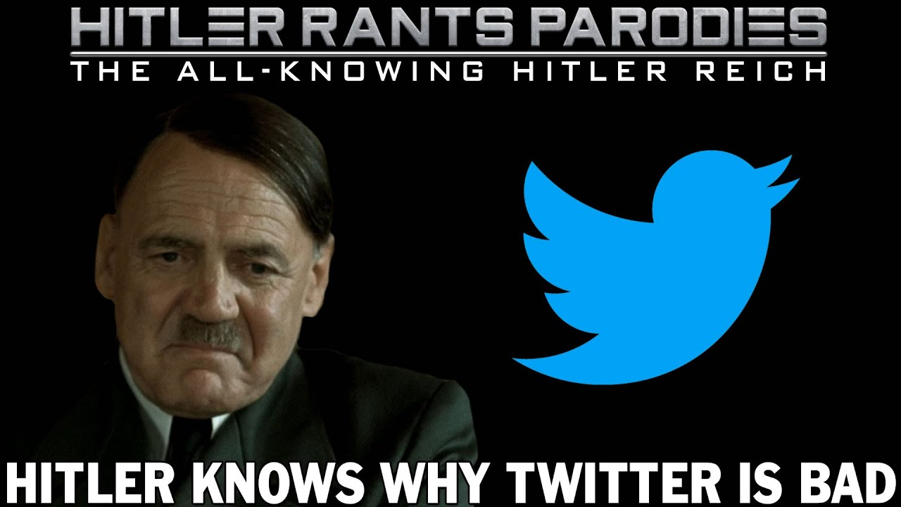 Hitler knows why Twitter is bad