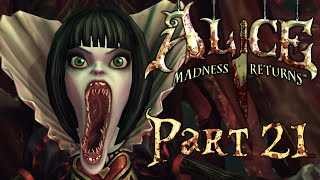 Alice: Madness Returns - Part 21 - The Queen of Hearts