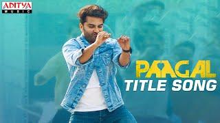#Paagal Title Video Song | Paagal Songs | Vishwak Sen | Naressh Kuppili | Ram Miryala | Radhan Image
