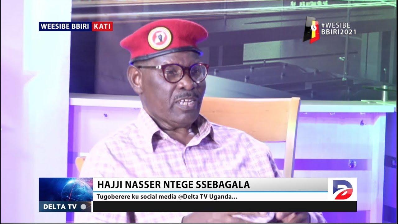 BOBI WINE & ME TO CHANGE UGANDA HAJJI NASSER NTEGE SSEBAGALA BACK IN PART 2 AS LORD MAYOR FOR NUP