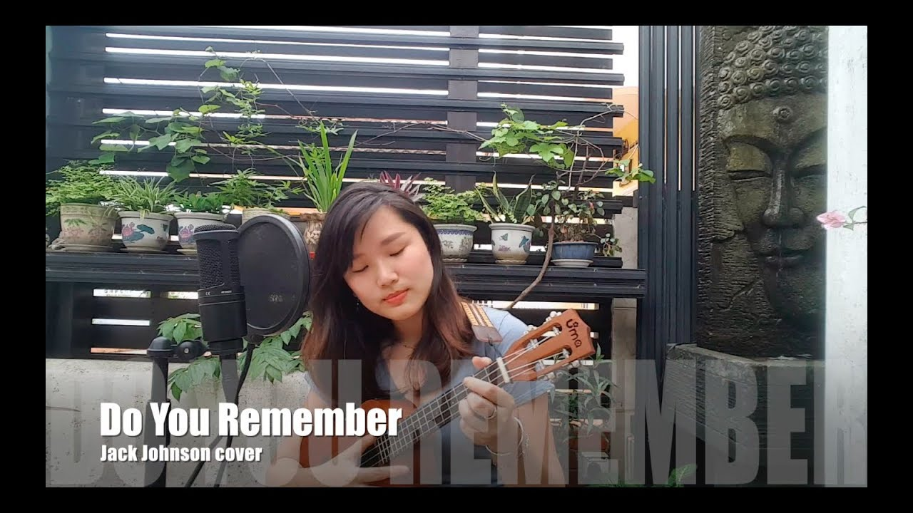 Do you remember jack johnson cover