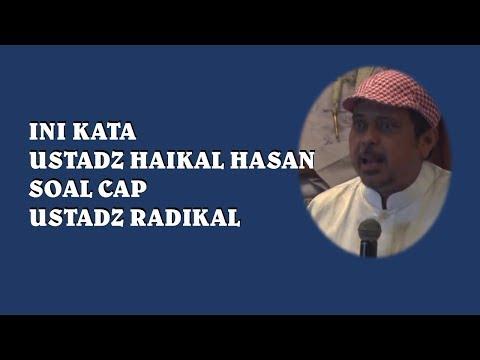 Wajib SImak sampai tuntas, Kocak ini alasan Ustd. Haikal Hasan dibilang Radikal