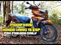 4# Review honda vario 150 ala fashion daily pro