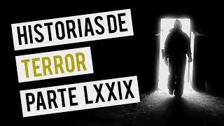 HISTORIAS DE TERROR LXXIX (RECOPILACIÓN DE RELATOS DE HORROR)