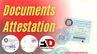 DOCUMENTS ATTESTATION FOR DUBAI !!!