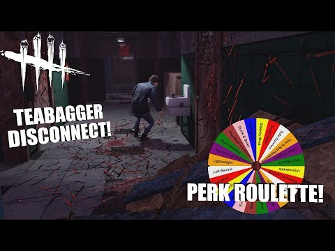 TEABAGGER DISCONNECT! | Dead By Daylight | PERK ROULETTE PT. 71