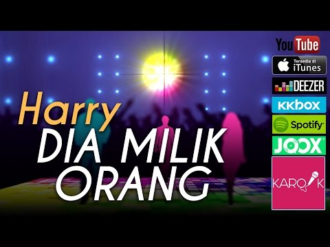 Harry - Dia Milik Orang (Official Lyrics Video)