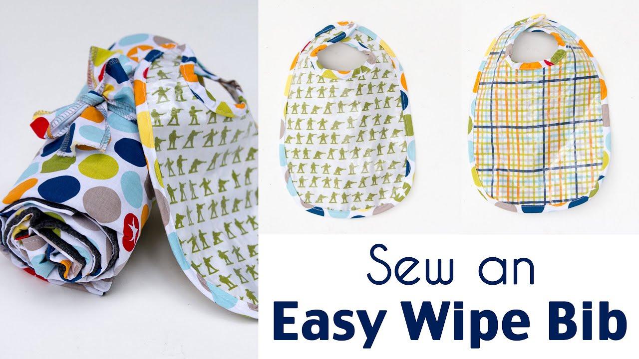 Sew a Bib - Make an Easy Wipe Bib for Eating - YouTube