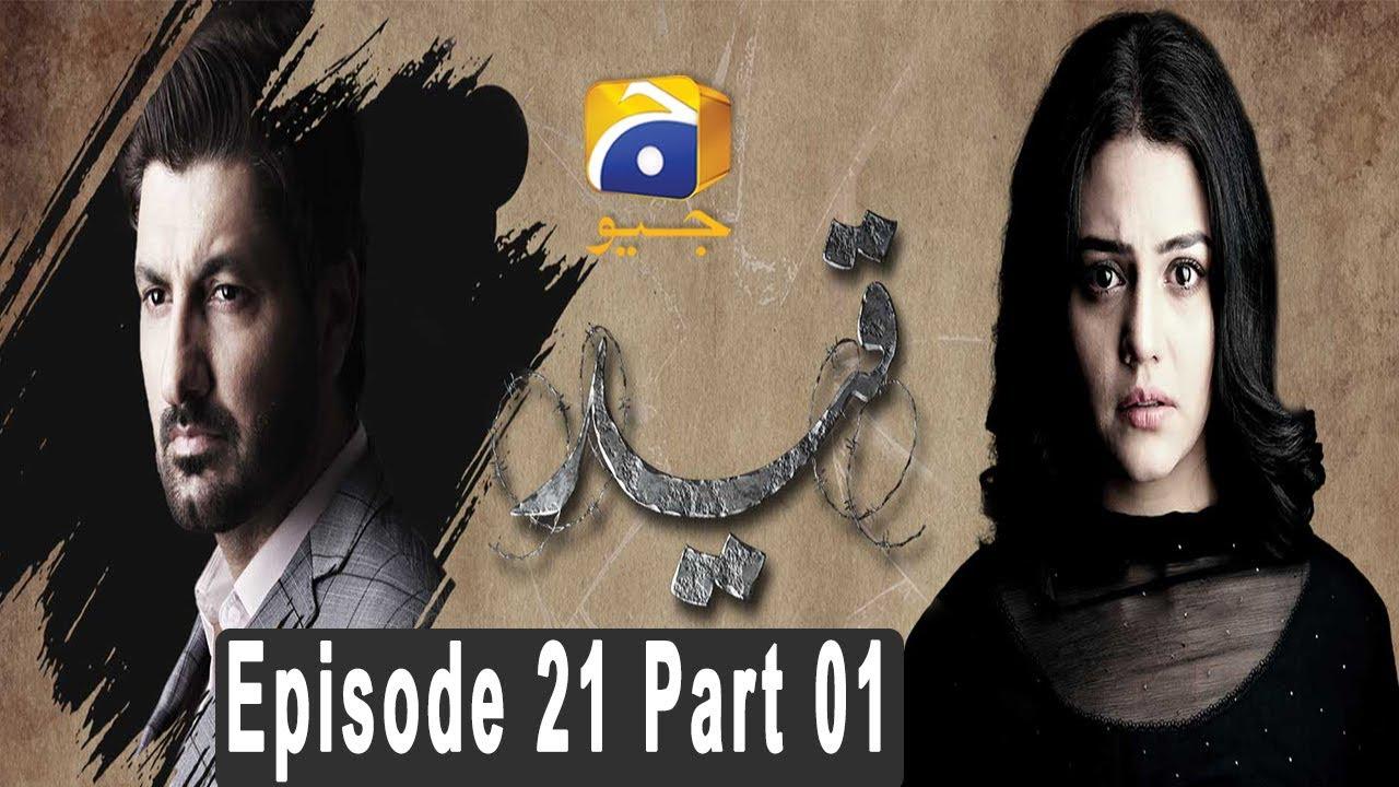 Qaid - Episode 21 Part 01 HAR PAL GEO Apr 17
