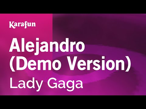 Karaoke Alejandro Demo Version  Lady Gaga *