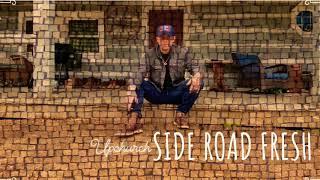 "Upchurch ""Side Road Fresh"" (OFFICIAL AUDIO) #upchurch #rhec #sideroadfresh"