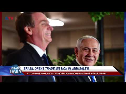 Brazil Opens Trade Mission in Jerusalem - Your News From Israel