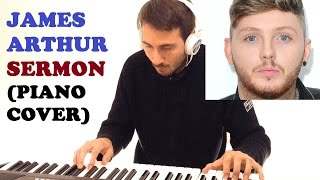 James Arthur - Sermon (Piano Cover + FREE PIANO SHEET)