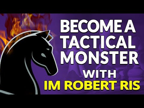 Practical Chess For Club Players 😎 Become A Tactical Monster - IM Robert Ris (Master Method)