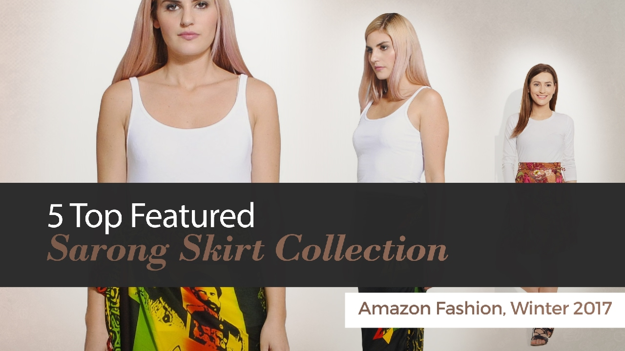 c4dc4bd718d1f 5 Top Featured Sarong Skirt Collection Amazon Fashion, Winter 2017 ...