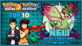 Top 10 New Pokémon Mega Evolutions for Pokémon Sun and Pokémon Moon ft. MunchingOrange