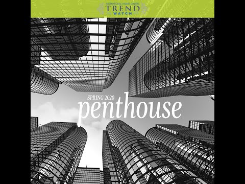 TrendWatch Spring 2020: PENTHOUSE