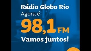 Confira Rádio Globo RJ em nova frequência! 98,1 FM Video