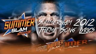 "WWE Summerslam 2012 Theme Song Lyrics - ""Don"