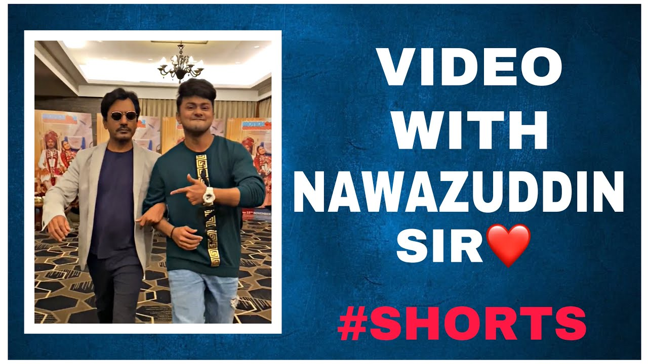 Video with Nawazuddin Sir 🔥❤️ #shorts