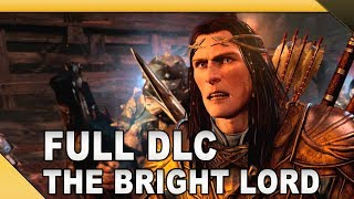 Middle-earth: Shadow of Mordor - The Bright Lord | Full DLC Gameplay [1080p 60fps]