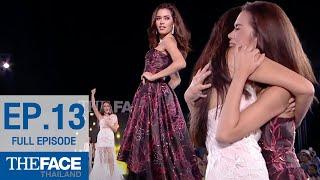 The Face Thailand Season 2 Episode 13 (FULL Episode)