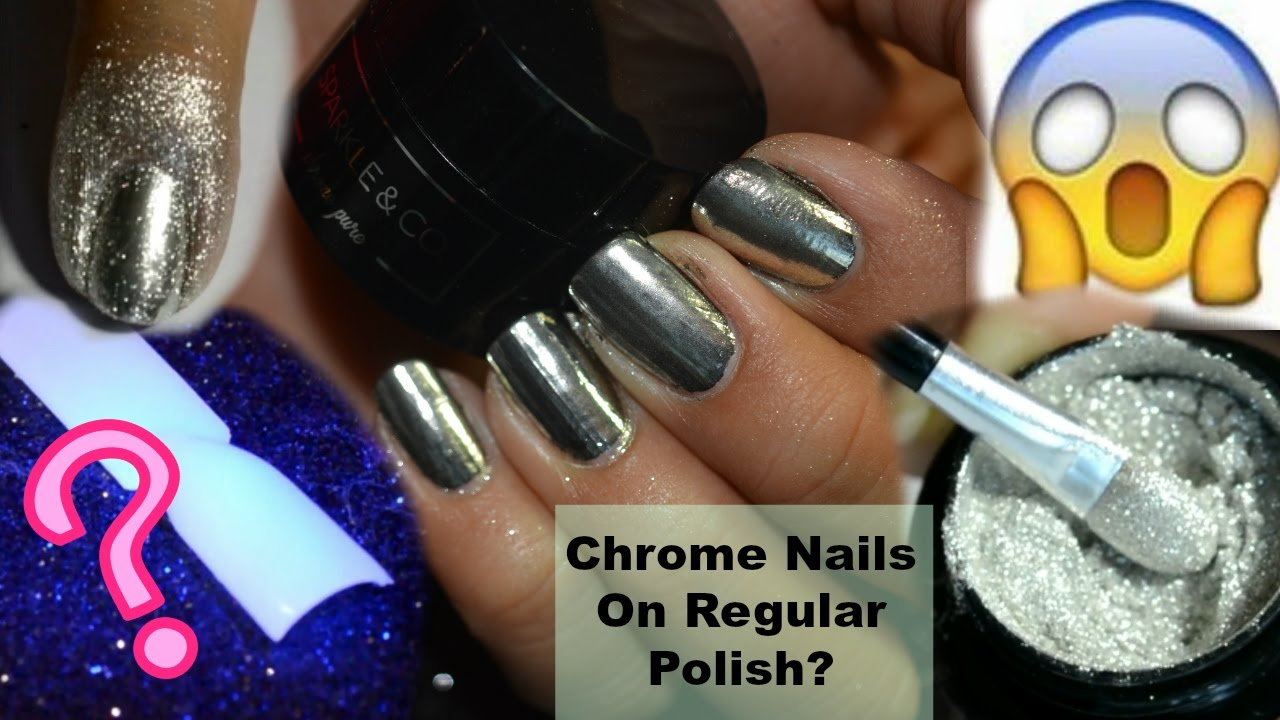 How to Use Chrome Powder on Regular Nail Polish - Review of SPARKLE ...