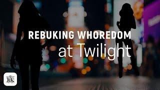 The Israelites: Rebuking Whoredom at Twilight